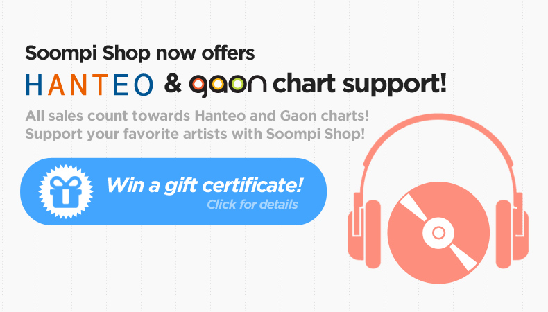 [Soompi Shop] Celebrate Hanteo and Gaon Chart Support with a Gift Certificate Giveaway!