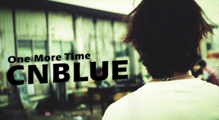 cnblue one more time pv
