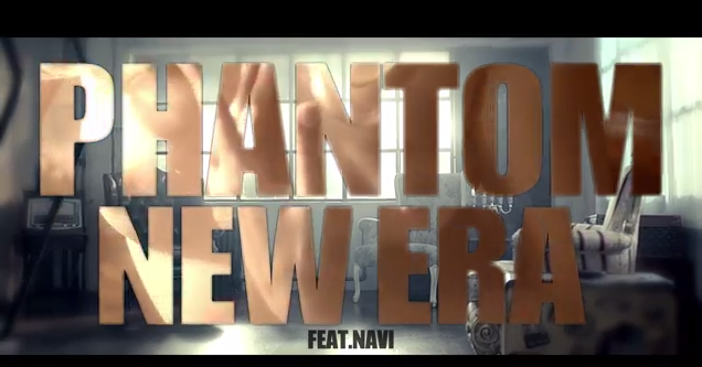 Phantom new era mv teaser