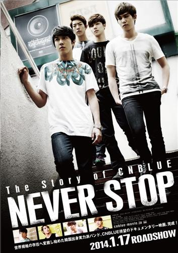 The Story of CNBlue- Never Stop