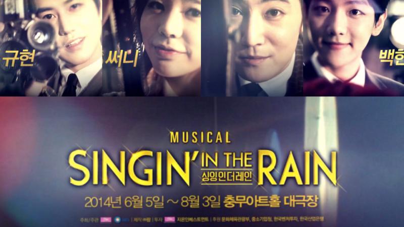 """Musical """"Singin' in the Rain"""" Releases Official Teaser Feat. Sunny, Kyuhyun, Baekhyun, Jay"""