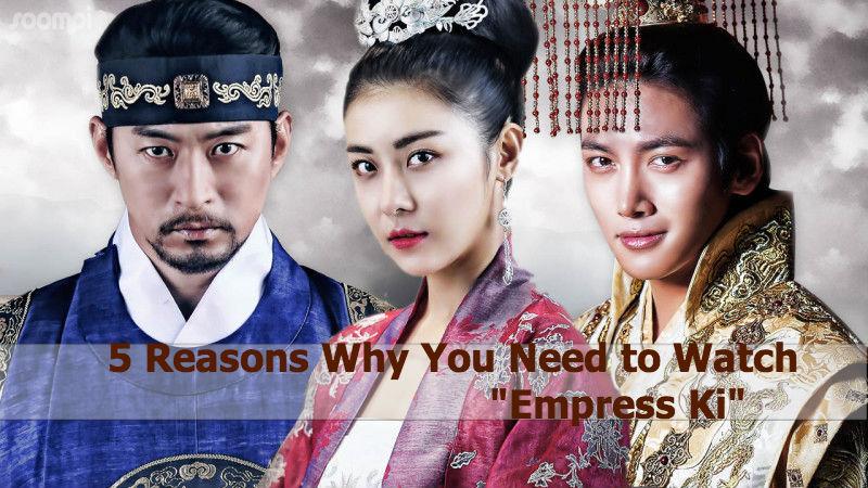 "5 Reasons Why You Need to Watch ""Empress Ki"""