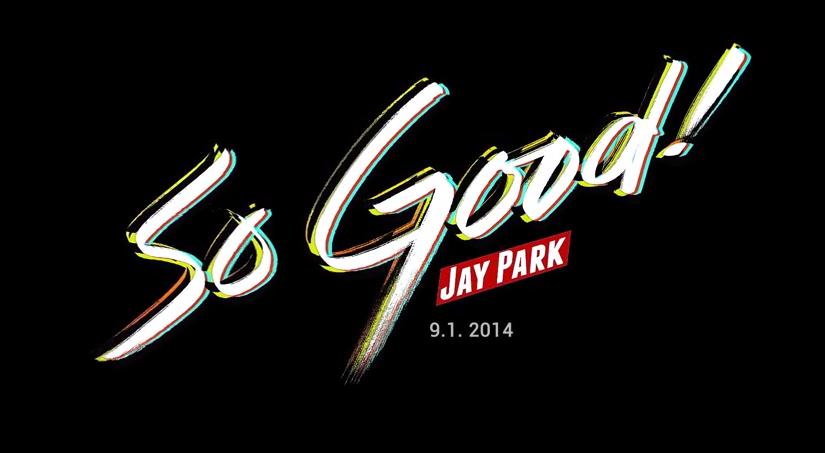 Jay Park So Good Teaser