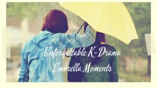 UnforgettableK-DramaUmbrellaMoments