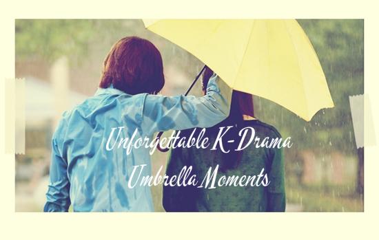 Ones to Watch: Unforgettable K-Drama Umbrella Moments