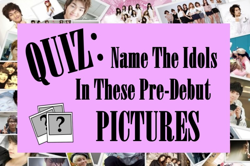 QUIZ: Name the K-Pop Idols in These Pre-Debut Pictures