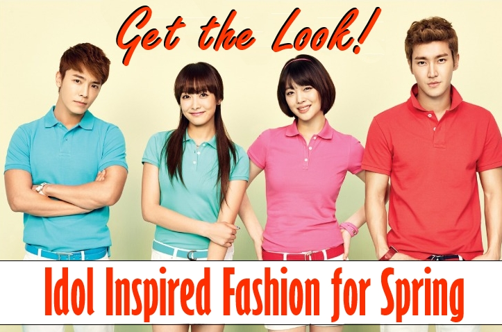 Get the Look! Idol Inspired Fashion for Spring