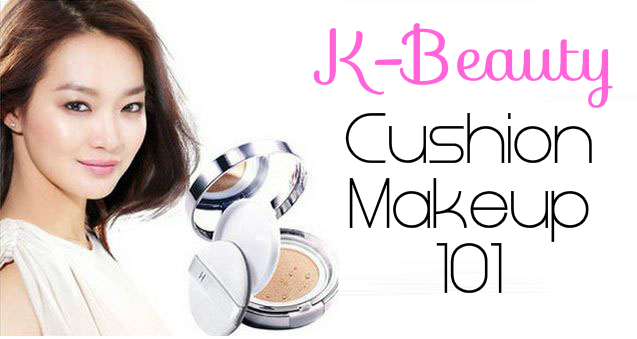 K-BeautyCushionMakeup101