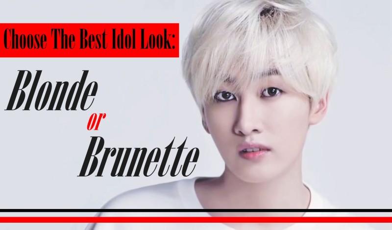 Choose the Best Idol Look: Blonde or Brunette