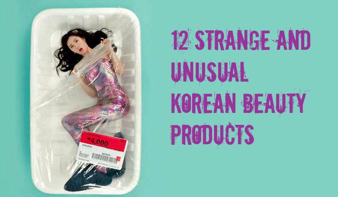 12StrangeAndUnusualKoreanBeautyProducts