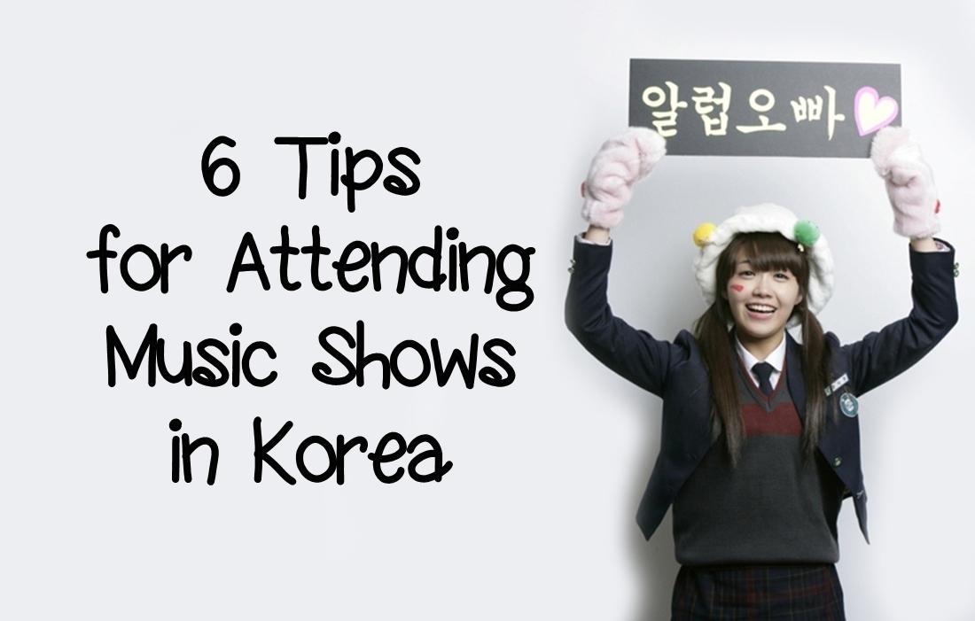 6 tips for attending music shows in korea