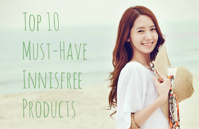 Top 10 Must-Have Innisfree Products
