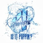 Image of Is It Poppin?
