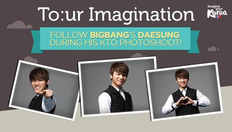 [To:ur Imagination] BIGBANG's Daesung Radiates Like Sunshine in His KTO Photoshoot