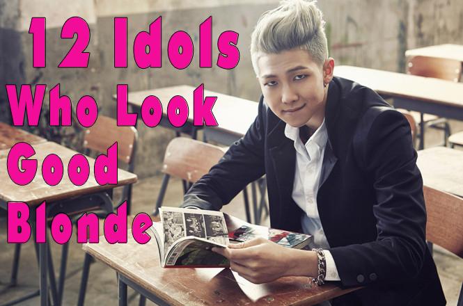 12 Idols Who Look Good Blonde