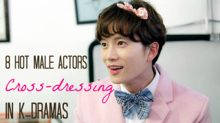 8HotMaleActorsCrossdressinginKDramas