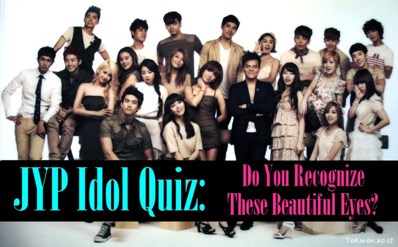JYP Idol Quiz: Do You Recognize These Beautiful Eyes?