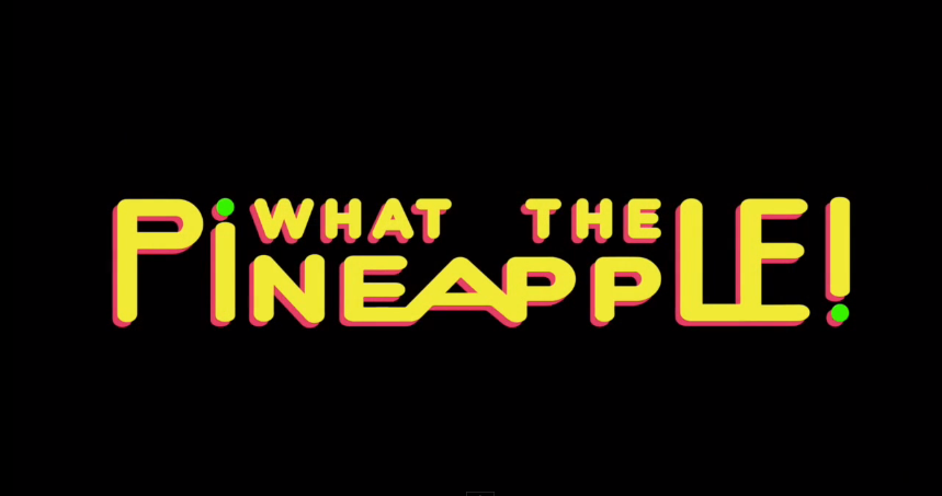 WhatThePineapple