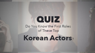 Soompi Quiz- Do You the First Rolse of These Top Korean Actors