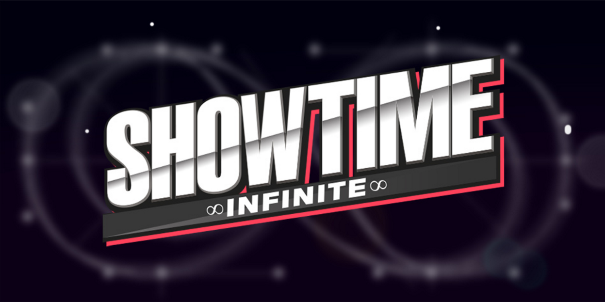 infinite showtime